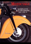 Motocykly - kompletní encyklopedie od A do Z
