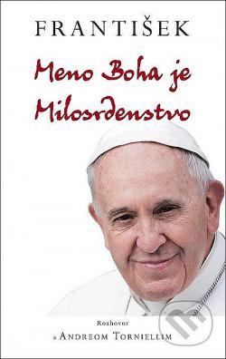 František: Meno Boha je Milosrdenstvo obálka knihy