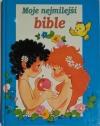 Moje nejmilejší bible