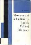 Slovesnosť a kultúrny jazyk Veľkej Moravy