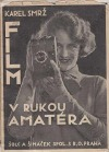 Film v rukou amatéra