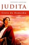 Judita. Cesta do Damasku