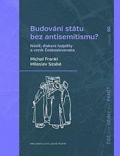 Budování státu bez antisemitismu? obálka knihy