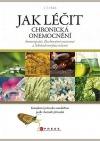 Jak léčit chronická onemocnění homeopatií, Bachovými esencemi a Schüsslerovým