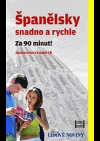 Španělsky snadno a rychle za 90 minut!