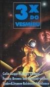3x do vesmíru (Počátky chaosu / Ten bláznivý vesmír! / Stardance) obálka knihy