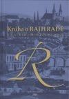 Kniha o Rajhradě – dějiny města od nejstarších dob