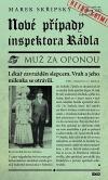 Nové případy inspektora Rádla - Muž za oponou