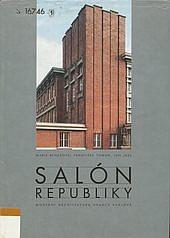Salón republiky: moderní architektura Hradce Králové obálka knihy