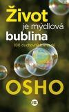 Život je mýdlová bublina