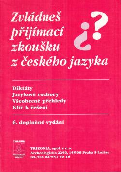 Zvládneš přijímací zkoušku z českého jazyka? obálka knihy