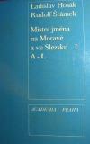 Místní jména Na Moravě a ve Slezsku A-L (1. díl)