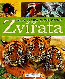 Zvířata : velká dětská encyklopedie obálka knihy