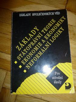 Základy Státoprávní teorie,Ekonomie a ekonomiky,Neformální logiky obálka knihy