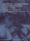 Kryštof Dientzenhofer (1655-1722). K 350. výročí narození génia českého baroka. = Christoph Dientzenhofer (1655-1722). Zum 350. Ge