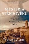 Mysteria středověku a počátek moderního světa