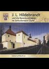 J.L. Hildebrandt und die Barockarchitektur im Schluckenauer Zipfel