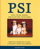 Psi - chov, výcvik, nemoci, zdarvotní péče, první pomoc