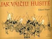 Jak válčili husité obálka knihy