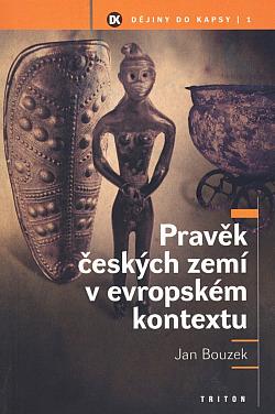 Pravěk českých zemí v evropském kontextu obálka knihy
