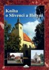 Kniha o Slivenci a Holyni