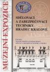 Muzejní expozice sdělovací a zabezpečovací techniky Hradec Králové