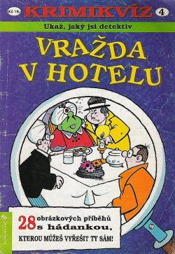 Krimikvíz #4: Vražda v hotelu