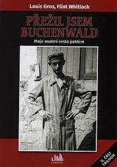 Přežil jsem Buchenwald : moje osobní cesta peklem