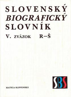 Slovenský biografický slovník V. R – Š