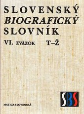Slovenský biografický slovník VI. T – Ž