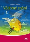 Vědomé snění - Duchovní cesta pro každodenní život