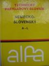 Technický prekladový slovník Nemecko - Slovenský A-L
