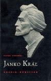 Janko Kráľ: básnik - búrlivák