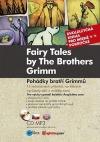 Pohádky bratří Grimmů – Fairy Tales by The Brothers Grimm
