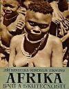 Afrika snů a skutečností II