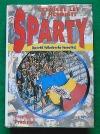Čtyřicet let v hledišti Sparty