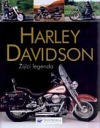 Harley Davidson - žijící legenda