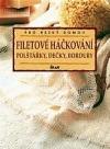 Filetové háčkování - polštářky, dečky, bordury