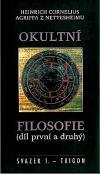Okultní filosofie (díl první a druhý)