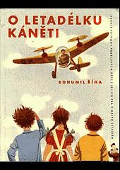 O letadélku Káněti