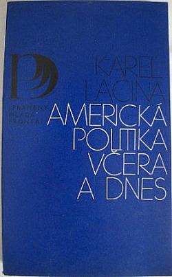 Americká politika včera a dnes