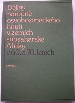Dějiny národně osvobozeneckého hnutí v zemích subsaharské Afriky v 60. a 70. letech