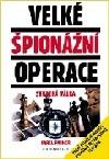 Velké špionážní operace: Studená válka