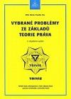 Vybrané problémy ze základů teorie práva