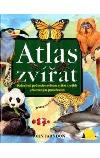 Atlas zvířat - Podrobný průvodce světem zvířat a jejich přirozeným prostředím