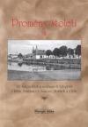 Proměny století VIII, 122 historických a současných fotografií z Tuřan, Brněnských Ivanovic, Holásek a Chrlic