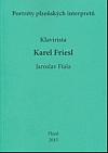 Portréty plzeňských interpretů. Klavírista Karel Friesl