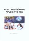 Pokroky v medicíně a chemii popáleninových stavů