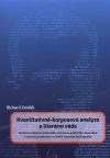 Kvantitativně-korpusová analýza a literární věda : model a realizace autorského korpusu a slovníku Jana Čepa v kontextu zahraniční