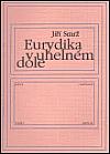 Eurydika v uhelném dole